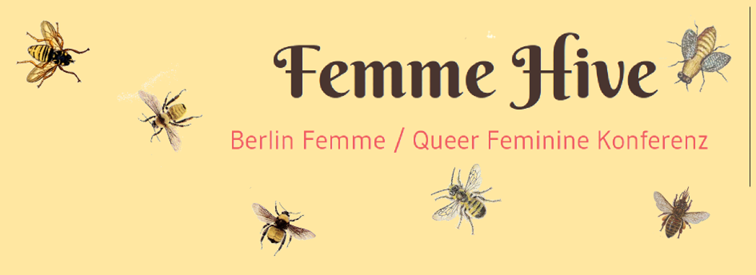 Femme Hive: organizing femme visibility in Berlin