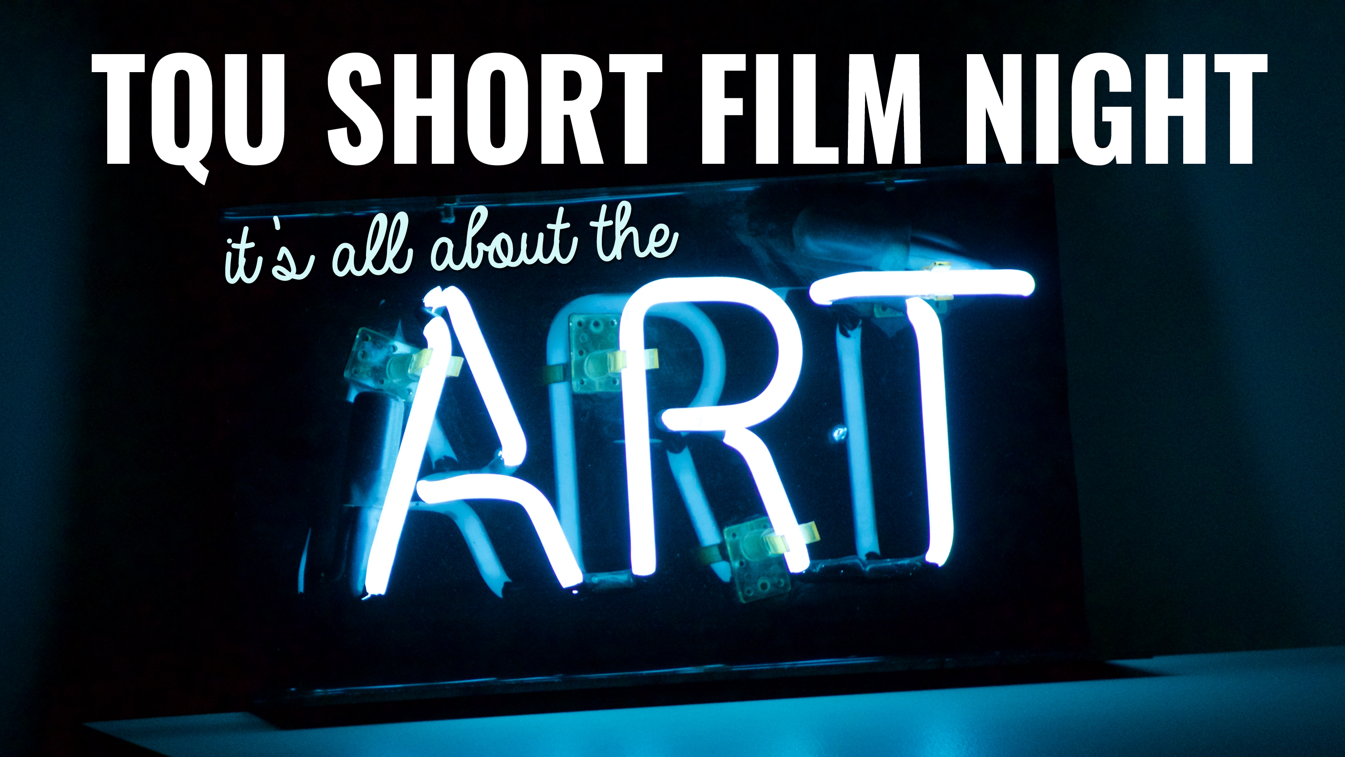 Short Film Night – It's all about the art